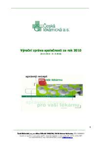 Výroční zpráva společnosti za rok 2010 ( )
