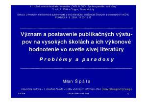 Význam a postavenie publikačných výstupov na vysokých školách a ich výkonové hodnotenie vo svetle sivej literatúry