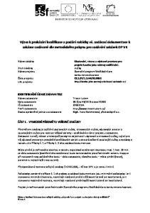 Výzva k prokázání kvalifikace a podání nabídky vč. zadávací dokumentace k zakázce zadávané dle metodického pokynu pro zadávání zakázek OP VK