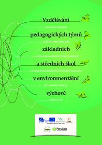 Vzdělávání. pedagogických týmů. základních. a středních škol. v environmentální. výchově