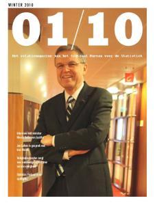 w i n t e r Het relatiemagazine van het Centraal Bureau voor de Statistiek Interview met minister Hirsch Ballin van Justitie