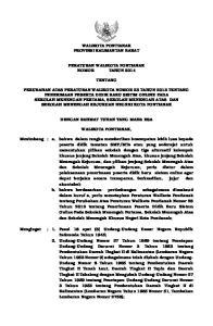 WALIKOTA PONTIANAK PROVINSI KALIMANTAN BARAT PERATURAN WALIKOTA PONTIANAK NOMOR TAHUN 2014 TENTANG