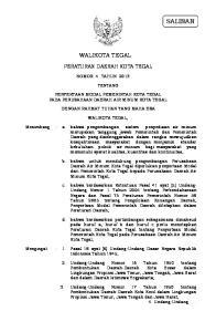 WALIKOTA TEGAL PERATURAN DAERAH KOTA TEGAL NOMOR 4 TAHUN 2013 TENTANG