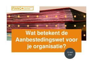 Wat betekent de Aanbestedingswet voor je organisatie? 22 mei 2013