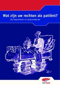 Wat zijn uw rechten als patiënt? Bij hulpverlener en zorgverzekeraar