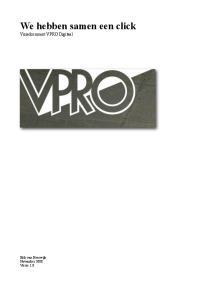 We hebben samen een click Visiedocument VPRO Digitaal