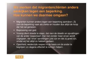 We merken dat migrantencliënten anders aankijken tegen een beperking. Hoe kunnen we daarmee omgaan?