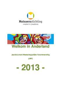 Welkom in Anderland Jaardocument Maatschappelijke Verantwoording (JMV)