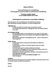Werk. Training Professionele ontwikkeling Training gericht op persoonlijke en professionele ontwikkeling