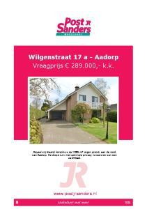 Wilgenstraat 17 a - Aadorp Vraagprijs ,- k.k