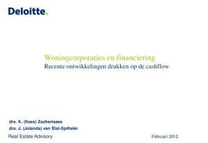 Woningcorporaties en financiering Recente ontwikkelingen drukken op de cashflow