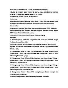 ww.hukumonline.com PERATURAN MAHKAMAH AGUNG REPUBLIK INDONESIA NOMOR 03 TAHUN 2005 TENTANG TATA CARA PENGAJUAN UPAYA HUKUM KEBERATAN TERHADAP PUTUSAN