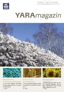Yaramagazin. Az őszi búza fejés lombtrágyázása. Bemutatkozik az Uusikaupunki műtrágya gyár. X. évfolyam 1. szám február