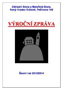 Základní škola a Mateřská škola, Nový Hradec Králové, Pešinova 146 VÝROČNÍ ZPRÁVA