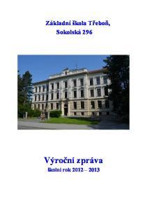 Základní škola Třeboň, Sokolská 296. Výroční zpráva