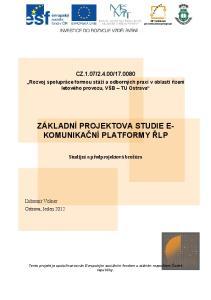 ZÁKLADNÍ PROJEKTOVA STUDIE E- KOMUNIKAČNÍ PLATFORMY ŘLP