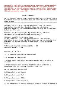 Zápis a usnesení. 1.3 Organizační zabezpečení srpnového zasedání MěZ - odloženo na