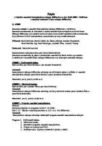 Zápis z řádného zasedání Zastupitelstva městyse Blížkovice ze dne v hod. v zasedací místnosti Úřadu městyse Blížkovice