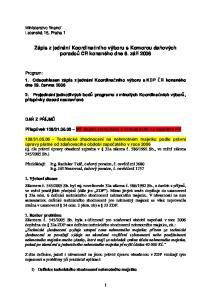 Zápis z jednání Koordinačního výboru s Komorou daňových poradců ČR konaného dne 6. září 2006