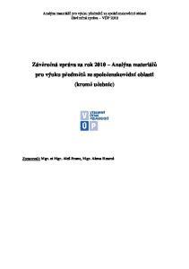 Závěrečná zpráva za rok 2010 Analýza materiálů pro výuku předmětů ze společenskovědní oblasti (kromě učebnic)