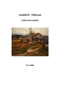 ZAZDĚNÝ POKLAD. Povídky, úvahy a vyprávění. Ivo Tomášek
