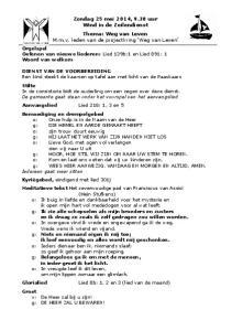 Zondag 25 mei 2014, 9.30 uur Wind in de Zeilendienst Thema: Weg van Leven M.m.v. leden van de projectkring Weg van Leven