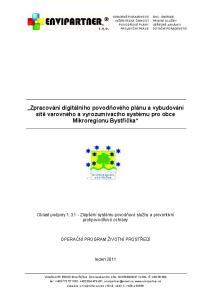 Zpracování digitálního povodového plánu a vybudování sít varovného a vyrozumívacího systému pro obce Mikroregionu Bystika