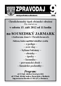 Zpravodaj 9. městyse Knínice u Boskovic na SOUSEDSKÝ JARMARK v kulturním domě v Chrudichromech. Nabízeny budou například rukodělné výrobky