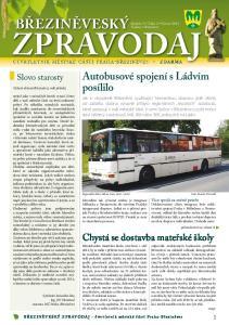 ZPRAVODAJ BŘEZINĚVESKÝ. Autobusové spojení s Ládvím posílilo. Chystá se dostavba mateřské školy. Slovo starosty