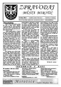 ZPRAVODAJ MĚSTA MIROTIC INFORMACE Z RADY. Květen 2012 vydává město Mirotice distribuce zdarma