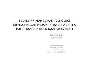 Zulkarnain Q. B Dosen Pembimbing I : Mudjahidin, S.T. M.T. Dosen Pembimbing II : Andre Parvian Aristio, S.Kom